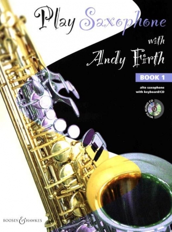 Play Saxophone With Andy Firth: Book 1