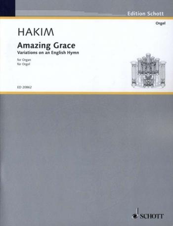 Amazing Grace: Variations On An English Hymn: Organ