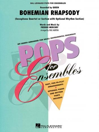 Bohemian Rhapsody: Saxophone Quartet: Score And Parts: Hal Leonard Pops For Ensembles