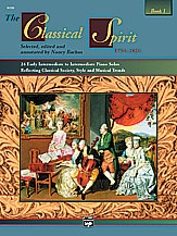 The Classical Spirit: Book 1; Piano