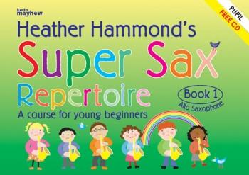 Super Sax Repertoire Book 1: Alto Sax: Book & Cd  (hammond)