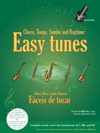 Easy Tunes: Choro Tango Samba And Ragtime