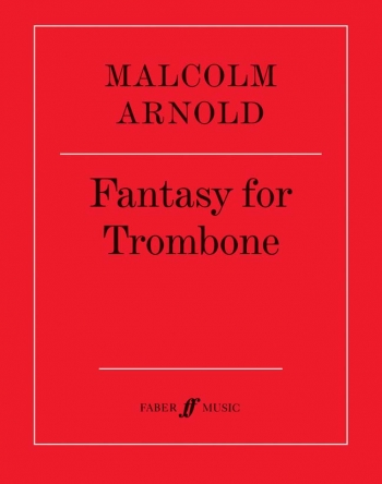 Fantasy For Trombone: Solo (Faber)