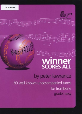 Winner Scores All: Trombone Bass Clef Part & CD ( Lawrance)