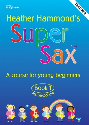 Super Sax Book 1: Teachers Book: Alto Sax: Book & Cd  (hammond)