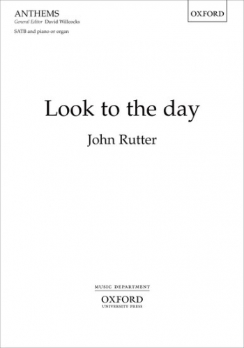 Look To The Day: Vocal SATB And Piano