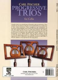 Progressive Trios For Cello: String Ensemble: Cello (Gazda)Canons: Cello   (currier)(Fischer)