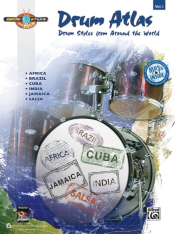 Drum Atlas Complete V1 (with MP3 CD) Drum Styles From Around The World (