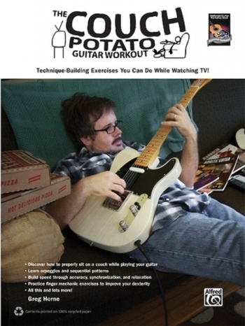 The Couch Potato Guitar Workout: Technique Building Exercises: Guitar