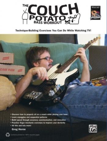 The Couch Potato Bass Guitar Workout: Technique Building Exercises: Guitar