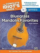 Complete Idiots Guide To Bluegrass Mandolin Favorites: Bk&CD