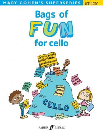Bags Of Fun: Cello: Superseries: Beginner (cohen)  (Faber)