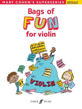 Bags Of Fun: Violin Solo: Superseries: Beginner