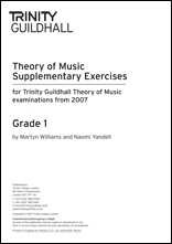 Trinity College London Theory Of Music Supplementary Exercises Papers:  Grade 1: From 2007