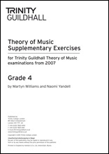 Trinity College London Theory Of Music Supplementary Exercises Papers:  Grade 4: From 2007