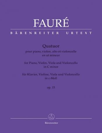 Fauré, Gabriel: Quatuor C-Moll Op. 15: Piano Quartet: Score And Parts (1845-1924)  (Barenreiter)