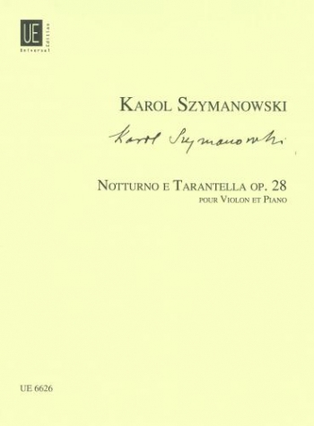 Nocturne & Tarantella: Op 28: Violin & Piano