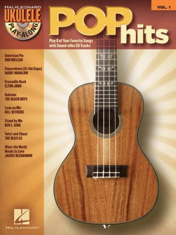 Ukulele Play Along: Vol 1: Pop Hits