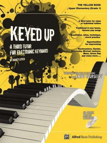 Keyed Up: Yellow Book Grade 1: Student Edition: Keyboard