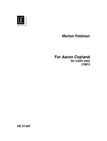 Feldman: For Aaron Copland: Violin Solo