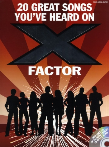 20 Great Songs Youve Heard On X Factor: Piano Vocal Guitar