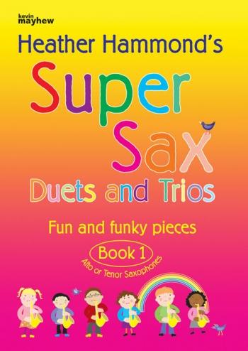 Super Sax Book 1: Duets And Trios: Alto Or Tenor (Hammond)