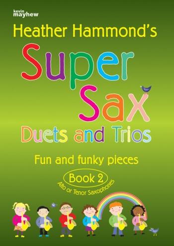 Super Sax Book 2: Duets And Trios: Alto Or Tenor (Hammond)