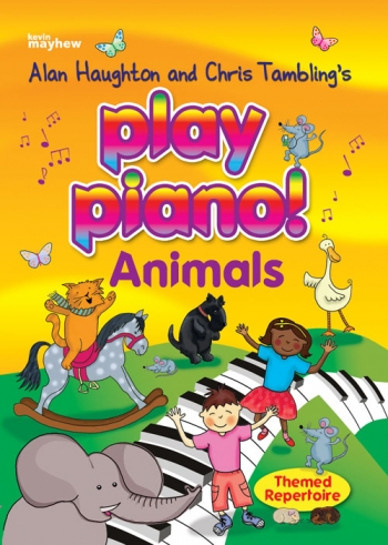 Play Piano!: Animals: Themed Repertoire: Bk Only: