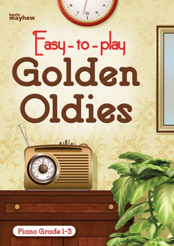 Easy To Play Golden Oldies: Piano Vocal Guitar Chords