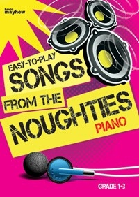 Easy To Play Songs From The Noughties: Piano Vocal Guitar Chords