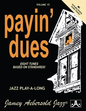 Aebersold Vol.15: Payin Dues: All Instruments