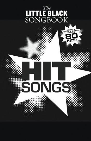 Little Black Songbook: Hit Songs: Lyrics & Chords