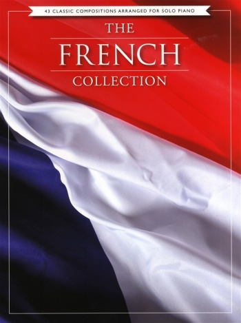 The French Collection: Piano Solo