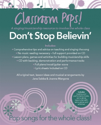 Classroom Pops: Dont Stop Believin; Pop Songs For The Whole Class: Music & CD