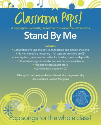 Classroom Pops: Stand By Me; Pop Songs For The Whole Class: Music & CD