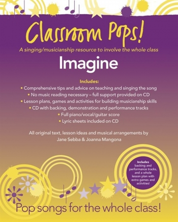 Classroom Pops: Imagine; Pop Songs For The Whole Class: Music & CD