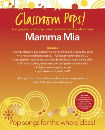 Classroom Pops: Mamma Mia; Pop Songs For The Whole Class: Music & CD