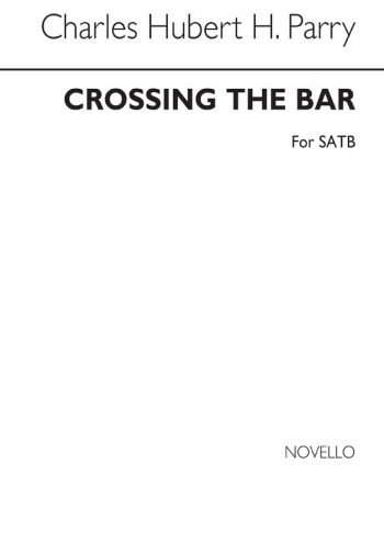 Crossing The Bar: Vocal:  SATB