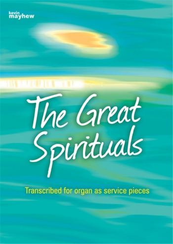 The Great Sprituals: Service Pieces: Organ