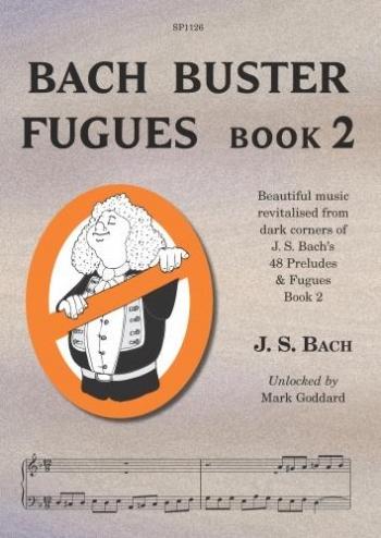 Bach Buster Fugues Vol. 2: Piano (Goddard)