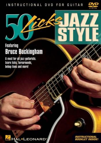 50 Licks: Jazz Style: Featuring Bruce Buckingham: DVD