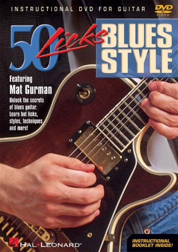 50 Licks: Blues Style: Featuring Mat Gurman: DVD