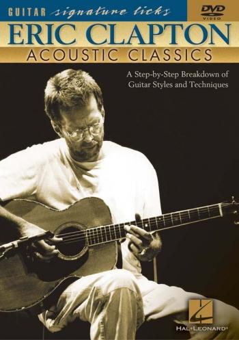 Signature Licks: Eric Clapton: Acoustic Classics: DVD
