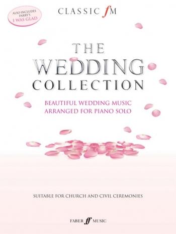 Classic FM: The Wedding Classics: Piano Solo