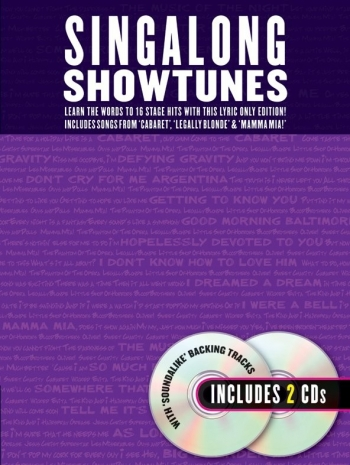 Singalong Showtunes: Lyrics And Backing Tracks