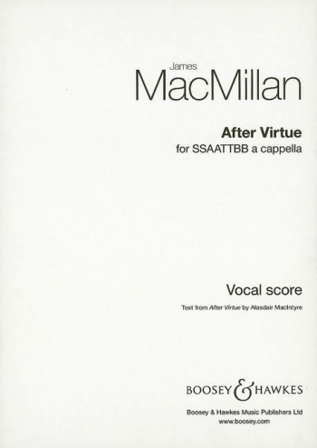 After Virtue: Mixed Voices A Cappella