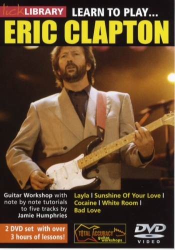 Lick Library: Learn To Play Eric Clapton: 2 DVD Set
