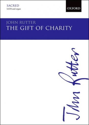The Gift Of Charity: Vocal SATB And Piano