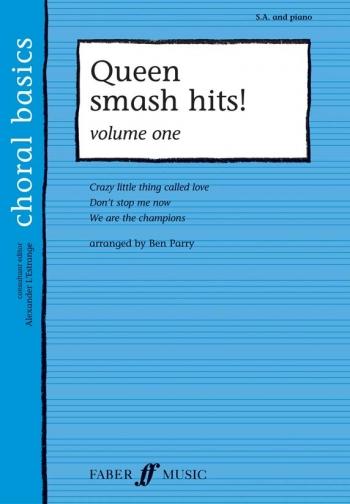 Queen: Smash Hits: Vocal: SA And Piano (Faber Choral Basics)