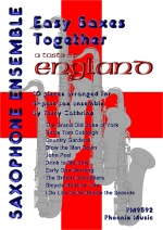 Easy Saxes Together: A Taste Of England: 10 Pieces For 4 Part Ensemble